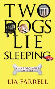 Two Dogs Lie Sleeping, Lia Farrell, Lyn Farquhar, Lisa Fitzsimmons, Mae December, Mystery