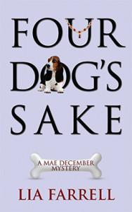 Four Dog's Sake, Lia Farrell, Lyn Farquhar, Lisa Fitzsimmons, Mae December, Mystery