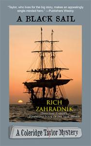 A Black Sail, Rich Zahradnik, Coleridge Taylor, Mystery