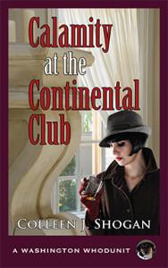 Calamity at the Continental Club, Colleen J. Shogan, Washington Whodunit, Mystery