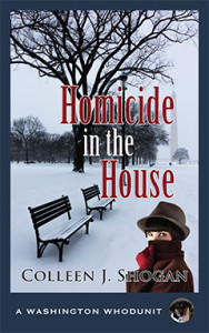 Homicide in the House, Colleen J. Shogan, Washington Whodunit