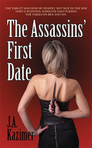 The Assassin's First Date, J.A. Kazimer, Romance, Suspense