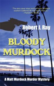Bloody Murdock, Robert J. Ray, Matt Murdock, Murder, Mystery