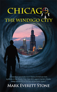 Chicago the Windigo City, Mark Everett Stone, BSI, Bureau of Supernatural Investigation, Fantasy