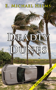 Deadly Dunes, E. Michael Helms, Mac McClellan, Mystery