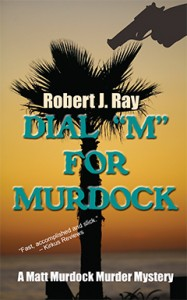 "Dial ""M"" for Murdock, Robert J. Ray, Matt Murdock, Murder, Mystery"