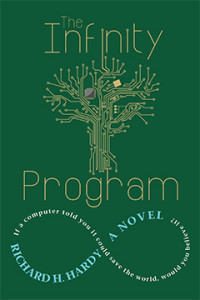 The Infinity Program, Richard H. Hardy, Sci Fi, Science Fiction