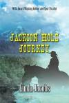 jackson_hole_journey
