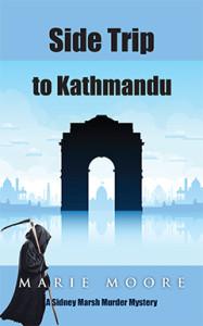 Side Trip to Kathmandu, Marie Moore, Sidney Marsh, Murder, Mystery