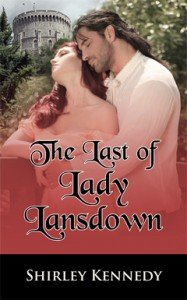 The Last of Lady Lansdown, Shirley Kennedy, Regency, Romance