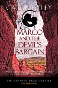 Marco and the Devil's Bargain, Carla Kelly, Spanish Brand, 18th Century