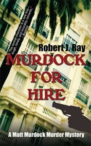 Murdock for Hire, Robert J. Ray, Matt Murdock, Murder, Mystery