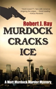 Murdock Cracks Ice, Robert J. Ray, Matt Murdock, Mystery, Murder