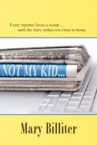 Not My Kid, by Mary Billiter