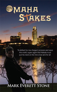 Omaha Stakes, Mark Everett Stone, BSI series, Bureau of Supernatural Investigation, Urban Fantasy