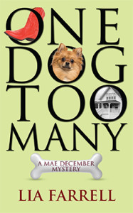 One Dog Too Many, Lia Farrell, Lyn Farquhar, Lisa Fitzsimmons, Mae December, Mystery