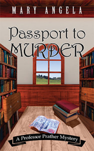 Passport to Murder, Mary Angela, Professor Prather, Mystery