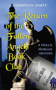 The Return of the Fallen Angels Book Club, R. Franklin James, Hollis Morgan, Mystery