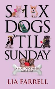 Six Dogs 'till Sunday, Lia Farrell, Lyn Farquhar, Lisa Fitzsimmons, Mystery