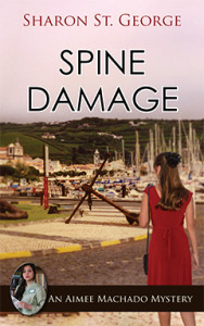 Spine Damage, Aimee Machodo, Mystery, Sharon St. George,
