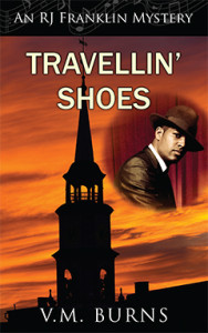 Travellin' Shoes, V.M. Burns, RJ Franklin, Mystery