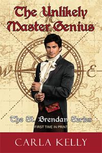 The Unlikely Master Genius, Carla Kelly, St. Brendan, Romance, Regency