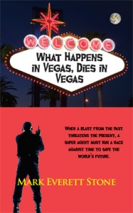 What Happens in Vegas, Dies in Vegas, Mark Everett Stone, BSI, Bureau of Supernatural Investigation, Urban, Fantasy