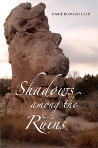 Shadows among the Ruins, Marie Romero Cash, Murder, Mystery
