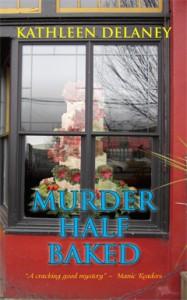 Kathleen Delaney, Murder Half Baked, Murder, Mystery