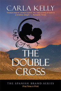 The Double Cross, Carla Kelly, Spanish Brand, Historical, Romance, 18th century