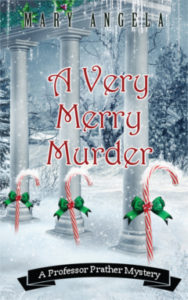 A Very Merry Murder, Mary Angela, Mystery, Professor Prather