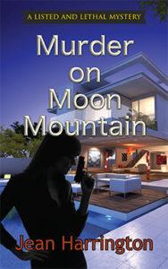 Murder on Moon Mountain, Jean Harrington, Listed and Lethal, Mystery