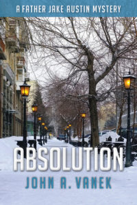 Absolution, by John A. Vanek