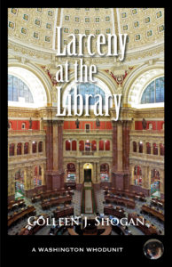 Larceny at the Library, by Colleen Shogan
