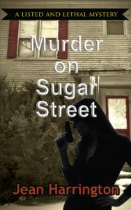 Murder on Sugar Street, Jean Harrington, Listed and Lethal, Mystery