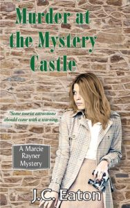 Murder at the Mystery Castle, by J.C. Eaton