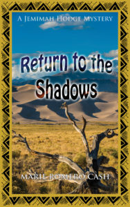 Return to the Shadows, by Marie Romero Cash