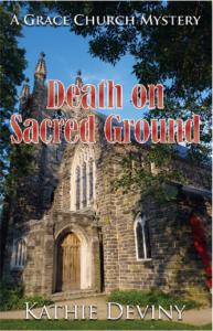 Death on Sacred Ground, Kathie Deviny, Grace Church, Mystery, Murder, Series