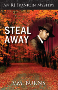 Steal Away, by V.M. Burns