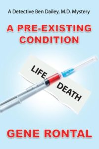 A Pre-existing Condition, by Gene Rontal