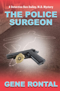 The Police Surgeon, Gene Rontal, Medical, Mystery, Ben Dailey M.D.