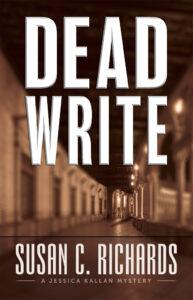 Dead Write, Susan C. Richards, Jessica Kallan, Mystery, Murder, Illegitimate Child, College Campus, Missouri